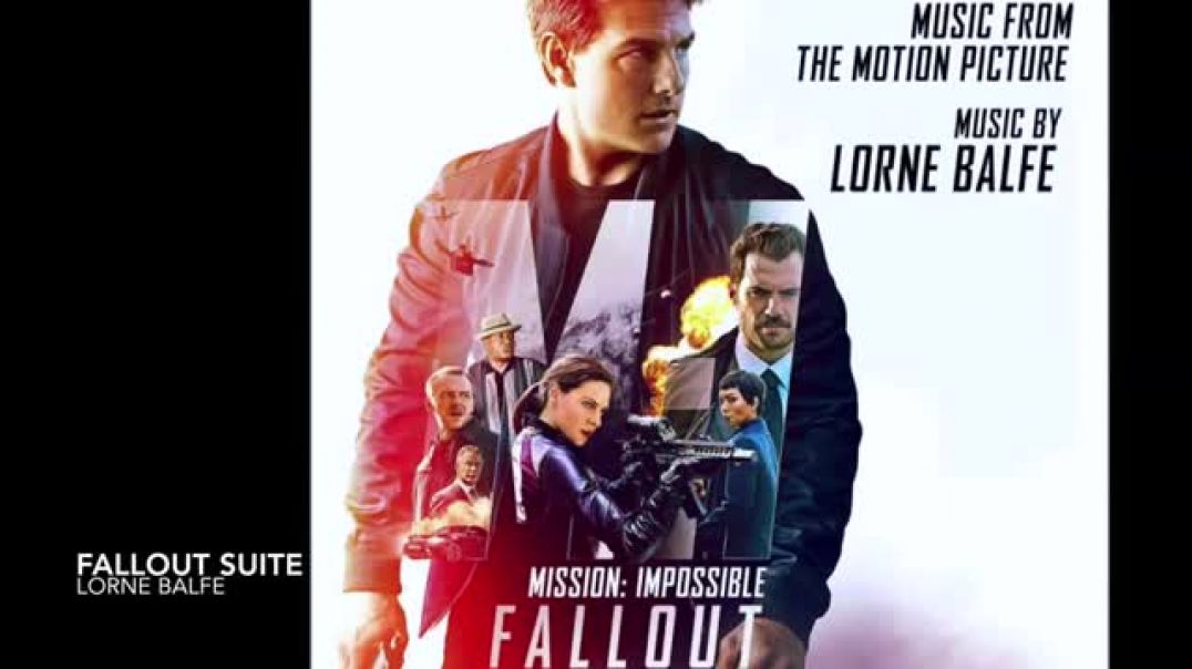 MissioN  Impossible Fallout Soundtrack Suite  Lorne Balfe mISSÃO IMPOSSÍVEL MÚSICA DO FILME COMPLETA