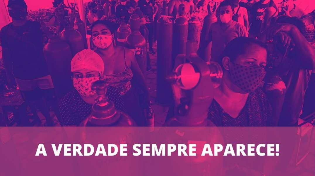 TERMINOU A NARRATIVA! A verdade sobre a falta de oxigênio em Manaus