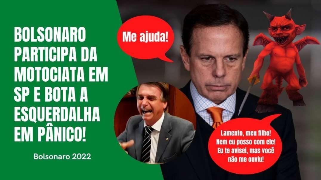 Nem o covid pára Bolsonaro, Hoje em SP Brasil, Ele assustou a esquerdalha