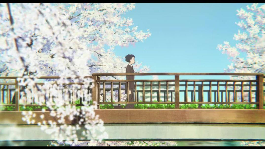 Koe No Katachi  ''Just A Dream'' - AMV [A silent voice - AMV]