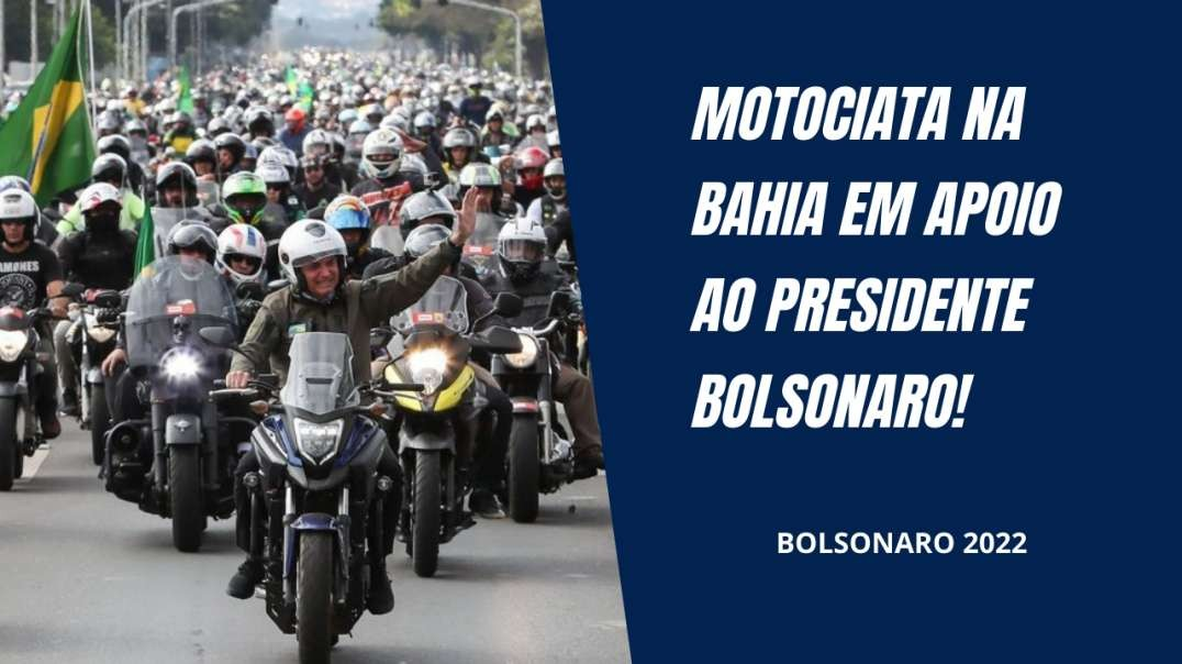 Motociata em Salvador em apoio ao Presidente Bolsonaro