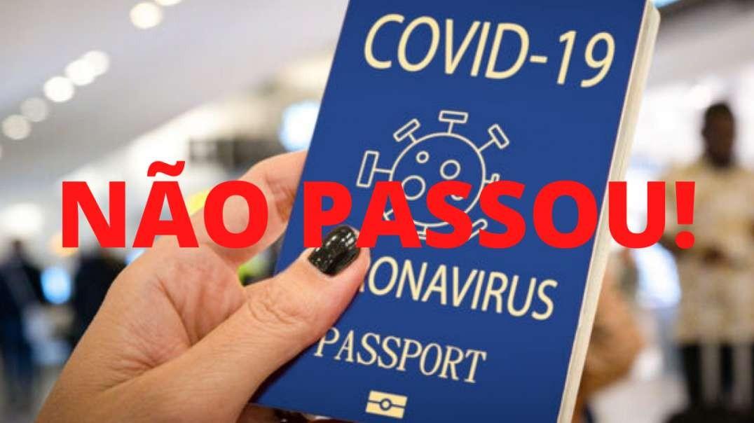 Passaporte Sanitário foi derrotado na Câmara